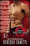 Marked (Dark Protectors Book 7)