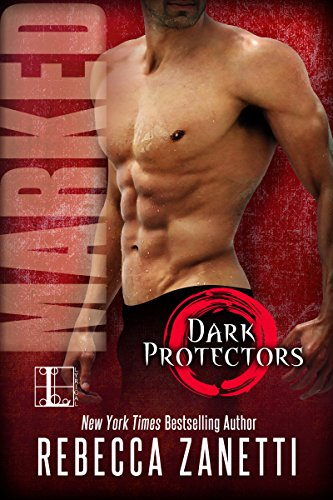 Marked (Dark Protectors Book 7) (Best Comedy Novels By Indian Authors)