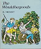The Wouldbegoods, Being the Further Adventures of the Treasure Seekers - Edith Nesbit (ANNOTATED) Full Version of Great Classics
