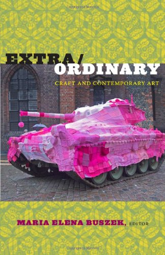 Extra/Ordinary: Craft and Contemporary Art