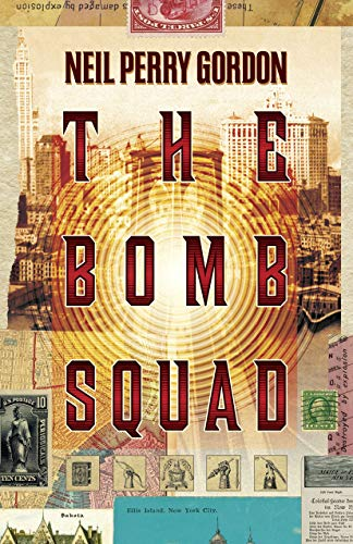The Bomb Squad: Clash of The Patriots by [Perry Gordon, Neil]