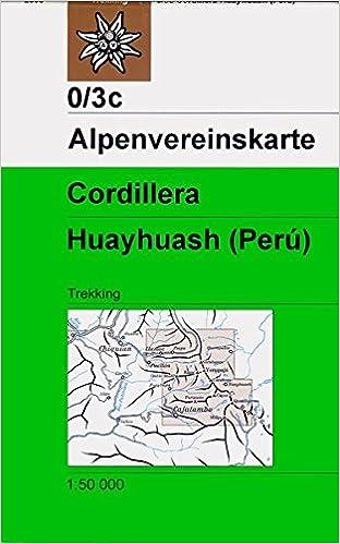 Peru Karte.Dav Karte 0 3c Cordillera Huayhuash Peru 1 50 000 Collectif