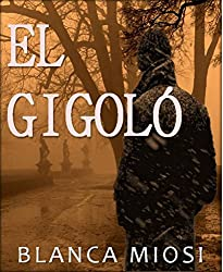 EL GIGOLÓ (Spanish Edition)