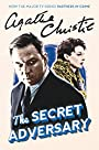 The Secret Adversary: A Tommy & Tuppence Adventure (Tommy and Tuppence Mysteries)