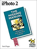 iPhoto 2: The Missing Manual, David Pogue, Derrick Story, Joseph Schorr, 0596005067
