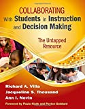 Collaborating with Students in Instruction and Decision Making 1st Edition