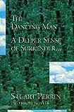 The Dancing Man, Stuart Perrin, 096384010X