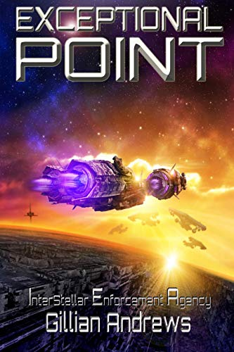 Exceptional Point (Interstellar Enforcement Agency Book 3)