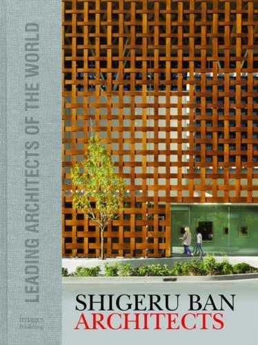 Shigeru Ban Architects (Leading Architects of the - Ban Image