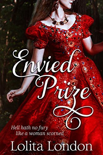 Envied Prize: Steamy Historical Romance