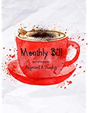 Monthly Bill Payment & Tracker: Money Organizer Debt, Simple Home Budget Spreadsheet, Budget Monthly Planner, Planning Budgeting Record, Expense Finance, 100 Pages
