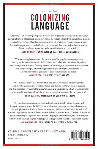 Colonizing Language: Cultural Production and Language Politics in Modern Japan and Korea by Columbia Univ Pr