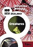 100 Essential New Zealand Creatures