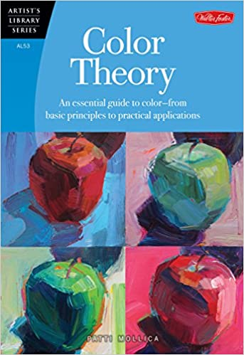 Color Theory An Essential Guide To Color From Basic Principles To