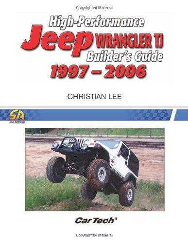 High-Performance Jeep Wrangler TJ Builder's Guide 1997-2006