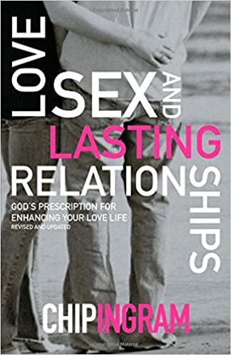Love, Sex, and Lasting Relationships by Chip Ingram Audiobook Online