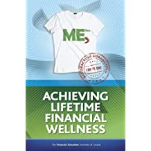 ME Inc. Achieving Lifetime Financial Wellness