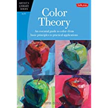 Color Theory: An essential guide to color-from basic principles to practical applications