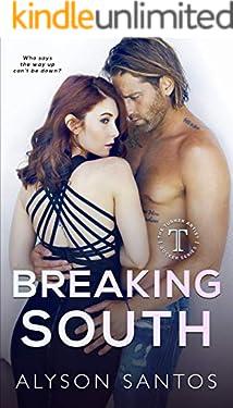 Breaking South: A Turner Artist Rocker Novel (The Turner Artist Rocker Series Book 3)