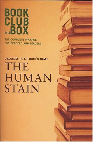 Bookclub-in-a-Box Discusses The Human Stain, the Novel by Philip Roth by Philip Roth (2005-07-18)