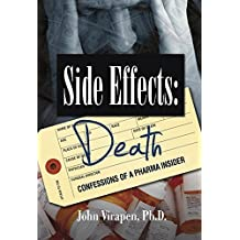 Side Effects: Death—Confessions of a Pharma Insider (Second Edition)