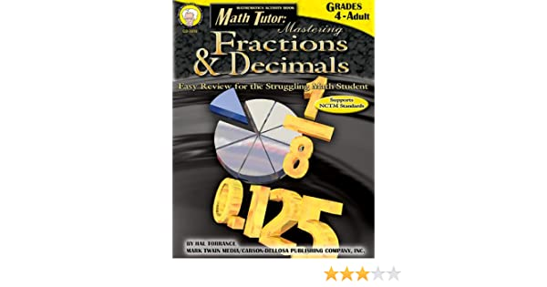 Math Tutor: Mastering Fractions & Decimals, Grades 4-Adult: Hal ...