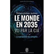 MONDE EN 2035 VU PAR LA CIA (LE)