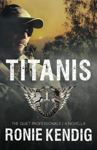 Titanis: A Quiet Professionals Novella (The Quiet Professionals) (Volume 4)