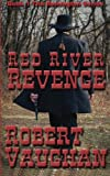 img - for Red River Revenge (Remington) (Volume 1) book / textbook / text book