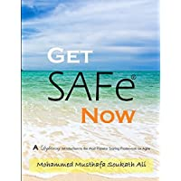 Get SAFe Now: A Lightning Introduction to the Most Popular Scaling Framework on Agile