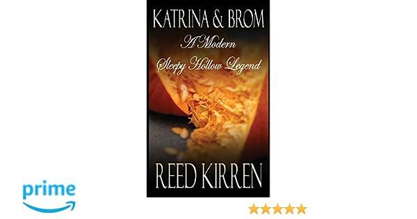 Katrina & Brom: A Modern Sleepy Hollow Legend