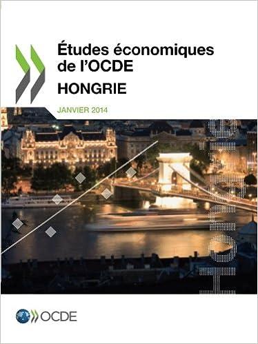 Livres Études économiques de l'Ocde : Hongrie 2014: Edition 2014 pdf ebook
