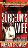 The Surgeon's Wife (St. Martin's True Crime Library)