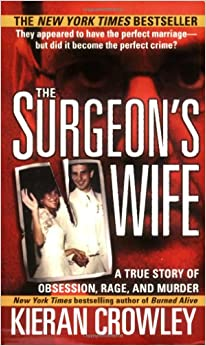 The Surgeon's Wife (St. Martin's True Crime Library
