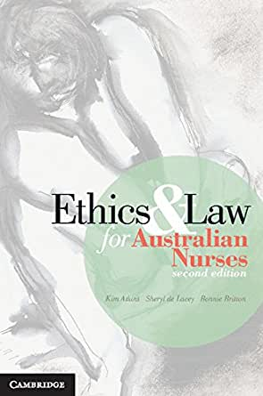 ethics and law for australian nurses 2nd edition pdf