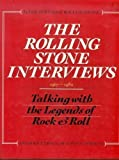 img - for The Rolling Stone Interviews: Talking With the Legends of Rock & Roll, 1967-1980 book / textbook / text book