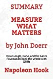 img - for SUMMARY: Measure What Matters by John Doerr: How Google, Bono, and the Gates Foundation Rock the World with OKRs book / textbook / text book