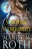 Strategic Vulnerability: New & Lengthened 2016 Anniversary Edition (Immortal Ops Book 4)