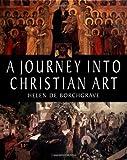 A Journey into Christian Art, Helen de Borchgrave, 0800632400