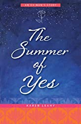 The Summer of Yes: An Ex-Nun's Story