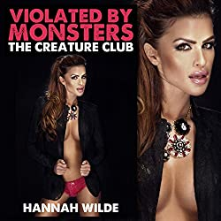 Violated By Monsters: The Creature Club