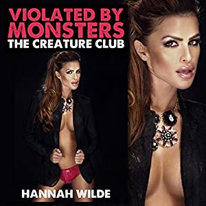 Violated By Monsters: The Creature Club Audiobook