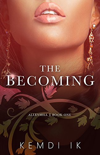 Book: Alleyhill - The Becoming by Kemdi Ik