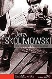 Jerzy Skolimowski, Ewa Mazierska, 1782380558