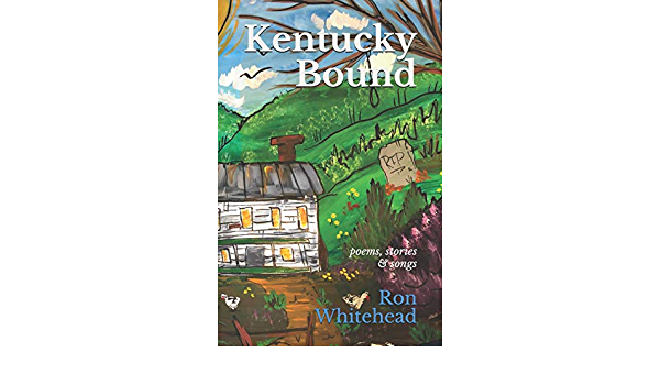 Kentucky Bound: poems, stories & songs: Amazon.es: Whitehead ...