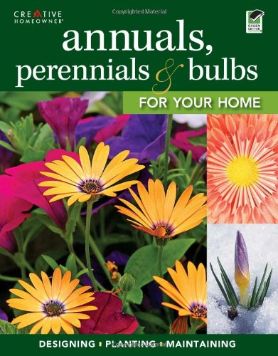 annuals-perennials-bulbs-for-your-home-designing-planting-maintaining-your-flower-garden-gardening