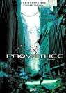 Prométhée, tome 4 : Mantique par Bec