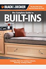 Black & Decker The Complete Guide to Built-Ins (Black & Decker Complete Guide) Kindle Edition