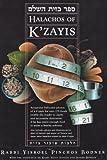 Halachos of K'zayis, Yisroel Pinchos Bodner, 1583304894
