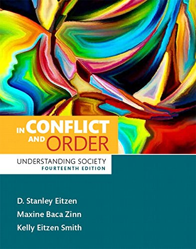 In Conflict and Order: Understanding Society (14th Edition)